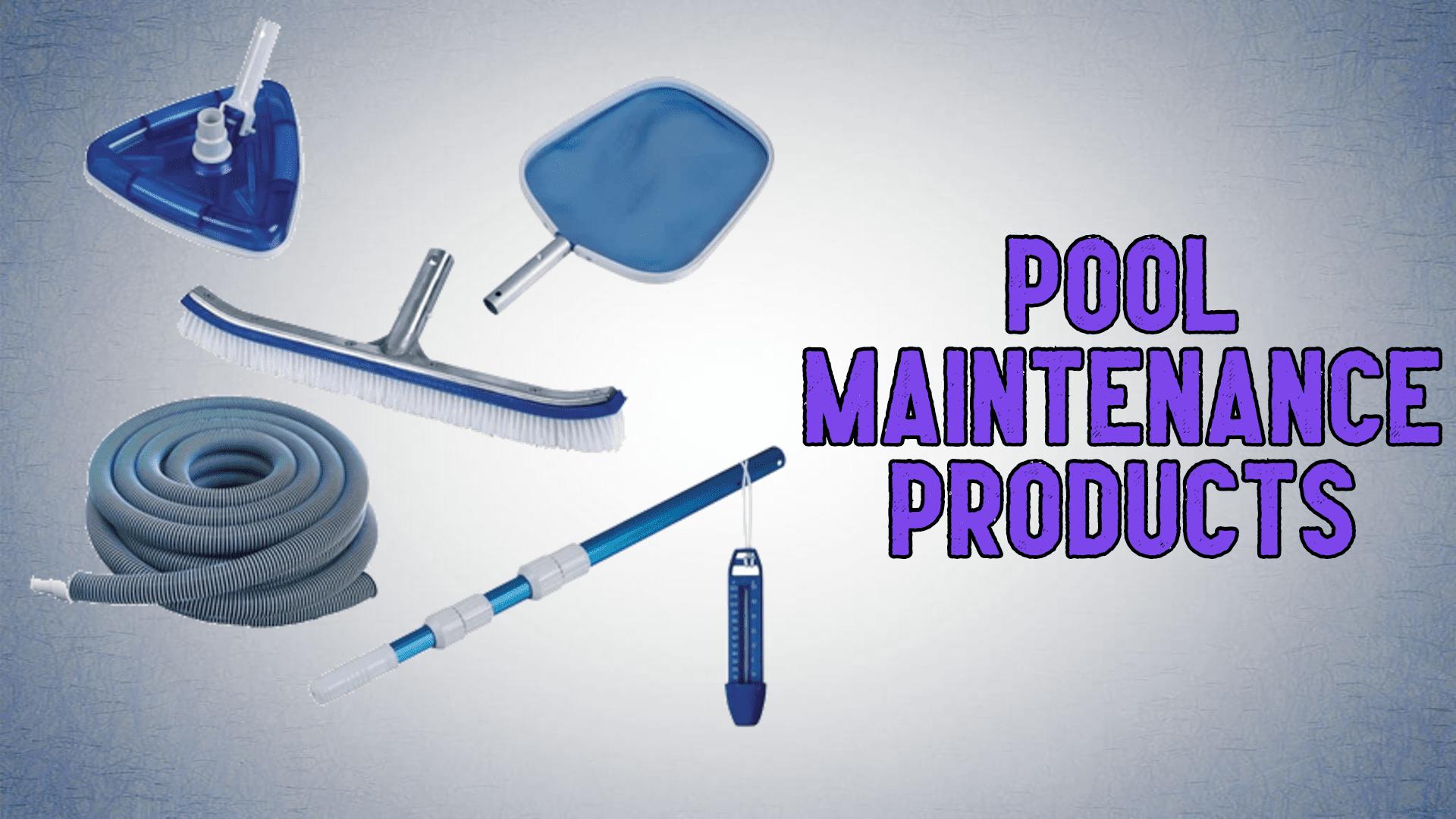 PoolMaintenanceProducts
